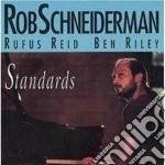 Rob Schneiderman - Standards cd musicale di Schneiderman Rob