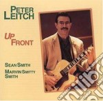 Peter Leitch - Up Front cd musicale di Leitch Peter