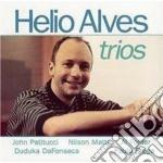 Helio Alves - Trios Feat.john Patitucci cd musicale di Alves Helio