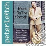Peter Leitch - Blues On The Corner cd musicale di Leitch Peter