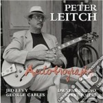 Peter Leitch - Autobiography cd musicale di Leitch Peter