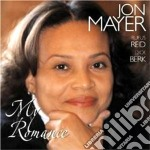 My romance cd musicale di Mayer Jon