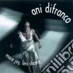 Ani Difranco - More Joy, Less Shame cd musicale di Ani Difranco