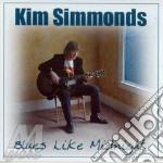 Blues like midnight cd musicale di Kim Simmonds