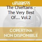 THE VERY BEST vol.2 cd musicale di CHIEFTAINS