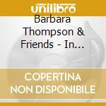 In the eye of a storm cd musicale di Barbara thompson & f