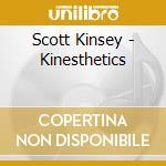 KINESTHETICS cd musicale di KINSEY SCOTT
