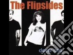 Flipsides - Clever One cd musicale di FLIPSIDES (THE)