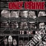 (LP VINILE) To the nines lp vinile di Crime Only
