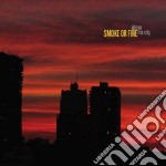 Smoke Or Fire - Above The City cd musicale di Smoke or fire