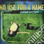 No Use For A Name - The Feel Good Record Of The Year cd musicale di NO USE FOR A NAME
