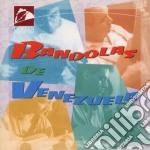 Bandolas de venezuela cd musicale di Miscellanee