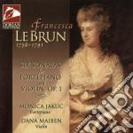Lebrun Francesca - Six Sonatas For Fortepiano And Violin Op.1 /monica Jakuc, Fortepiano  Dana Maiben, Violino cd musicale di Francesca Lebrun