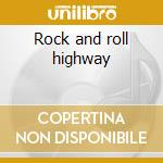 Rock and roll highway cd musicale di Page jimmy & j.p.jones