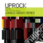 Uprock Rhizome - Jungle Green Memes cd musicale
