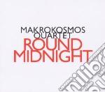 Makrokosmos - round midnight cd musicale di Miscellanee