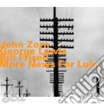 John Zorn  George Lewis  Bill Frisell - More News For Lulu cd musicale di Miscellanee