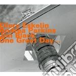 Ellery Eskelin / Andrea Parkins / Jim Black - One Great Day cd musicale di Eskelin/parkins/blac