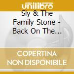 ON THE RIGHT TRACK cd musicale di SLY & THE FAMILY STONE