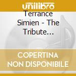 Terrance Simien - The Tribute Sessions cd musicale