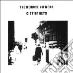 Remote Viewers - City Of Nets cd musicale di Viewers Remote