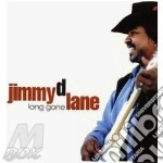 Long gone - cd musicale di Jimmy d. lane