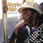 At last, on time - mclain mighty sam cd musicale di Weepin' willie & mighty sam mc