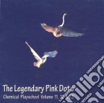 Chemical playschool vol. 11/12/13 cd musicale di Legendary pink dots
