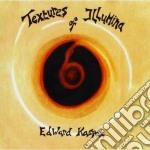 Textures of illumina cd musicale di Edward Ka-spel