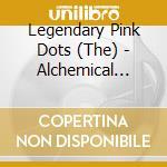 ALCHEMICAL PLAYSCHOOL                     cd musicale di Legendary pink dots