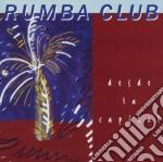 Desde la capital - cd musicale di Club Rumba