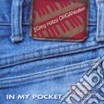 In my pocket - cd musicale di The greg haza organization