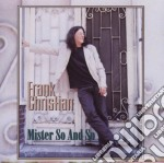 Frank Christian - Mister So And So cd musicale di Christian Frank