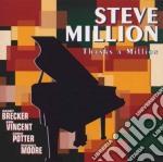 Steve Million - Thnaks A Million cd musicale di Million Steve