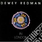 In london - redman dewey cd musicale di Dewey Redman