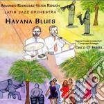 Havana blues - cd musicale di Latin jazz orchestra