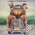 Mustard Retreat - 5 Miles Or 50,000 Years cd musicale di Retreat Mustard