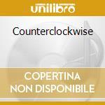 Counterclockwise cd musicale di Bobby previte & bump