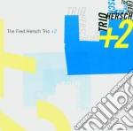 Trio + 2 cd musicale di The fred hersch trio
