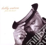 Bobby Watson - From The Heart cd musicale di WATSON BOBBY