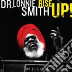 Dr. Lonnie Smith - Rise Up! cd musicale di SMITH DR.LONNIE