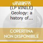 (LP VINILE) Geology: a history of planet e vol.2 lp vinile