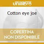 Cotton eye joe cd musicale di Rednex