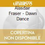 Dawn dance cd musicale di Alasdair Fraser