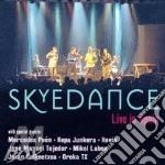 Skyedance - Live In Spain cd musicale di Skyedance (feat. hev