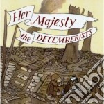 HER MAJESTY, THE DECEMBERISTS             cd musicale di DECEMBERISTS