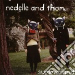 SUMMERLAND                                cd musicale di NEDELLE & THOM