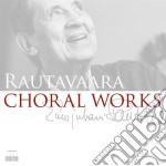 Opere corali cd musicale di Einojuha Rautavaara