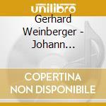 Gerhard Weinberger - Bach Js: Organ Works Vol 17 cd musicale