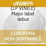(LP VINILE) Major label debut lp vinile di Weasel Screeching